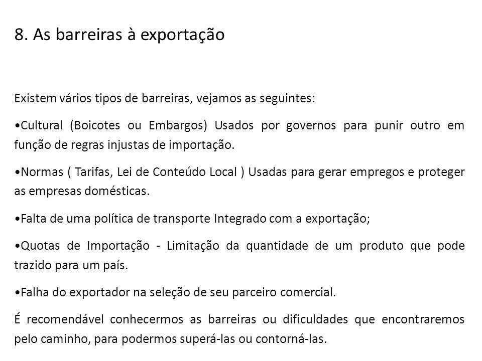 8. As barreiras à exportação