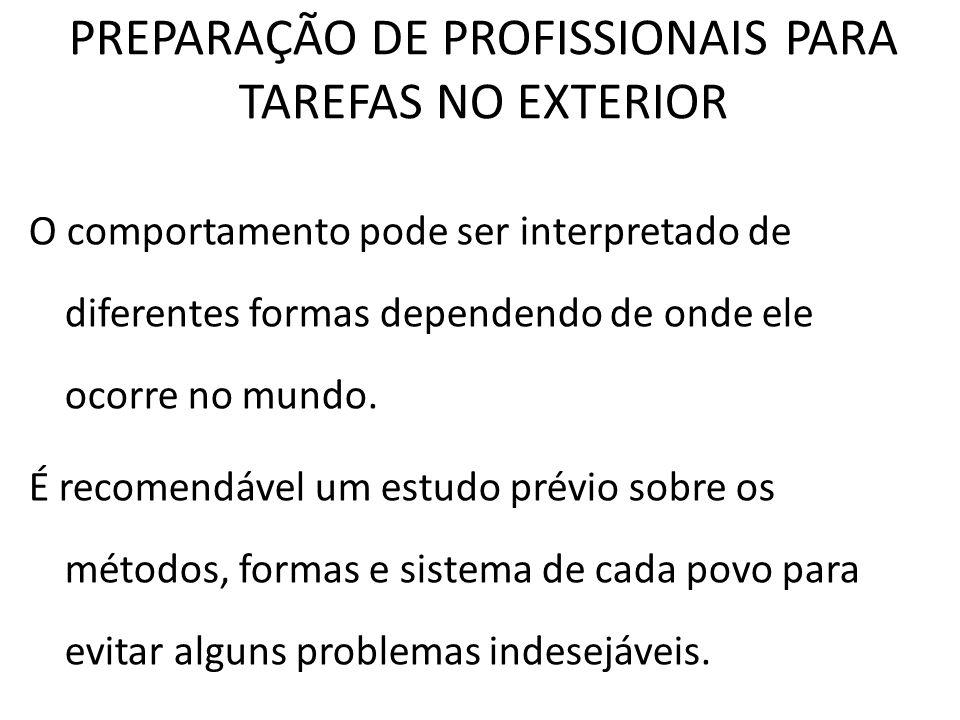 PREPARAÇÃO DE PROFISSIONAIS PARA TAREFAS NO EXTERIOR
