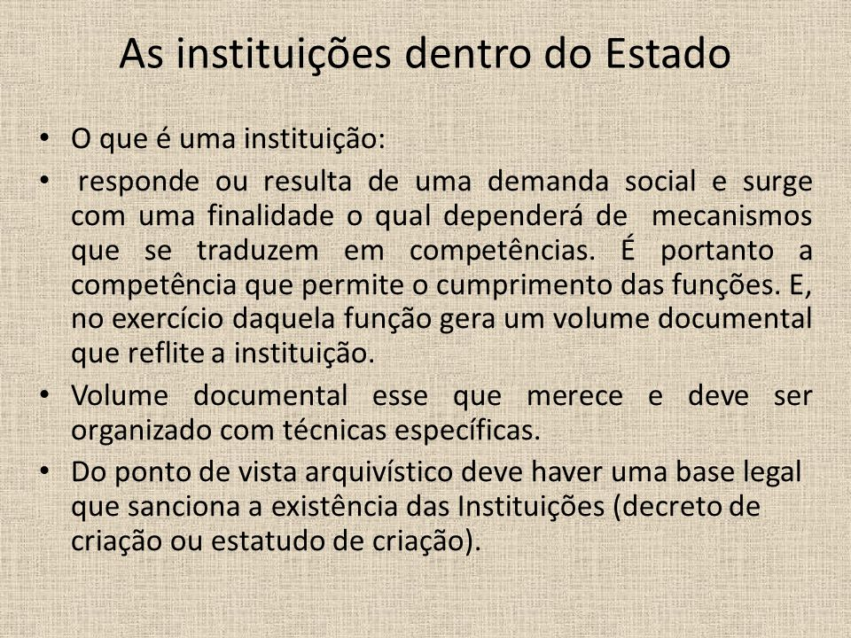 As instituições dentro do Estado