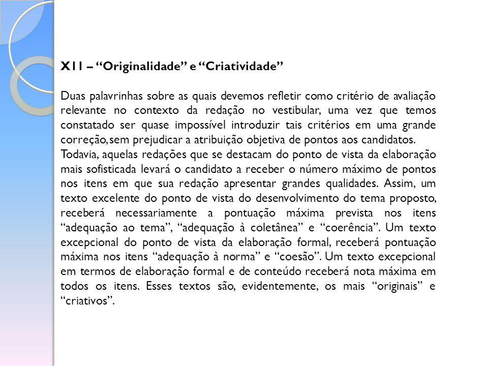 X11 – Originalidade e Criatividade