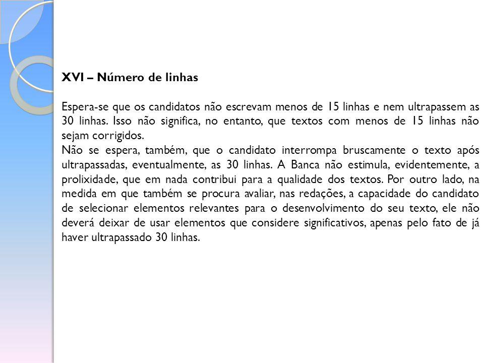 XVI – Número de linhas