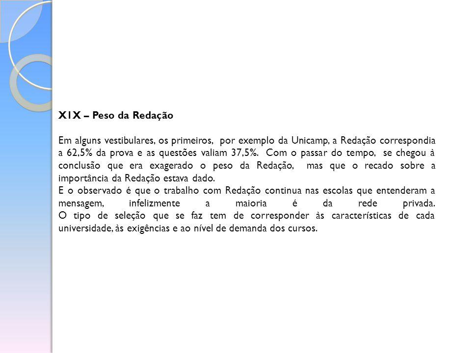 X1X – Peso da Redação