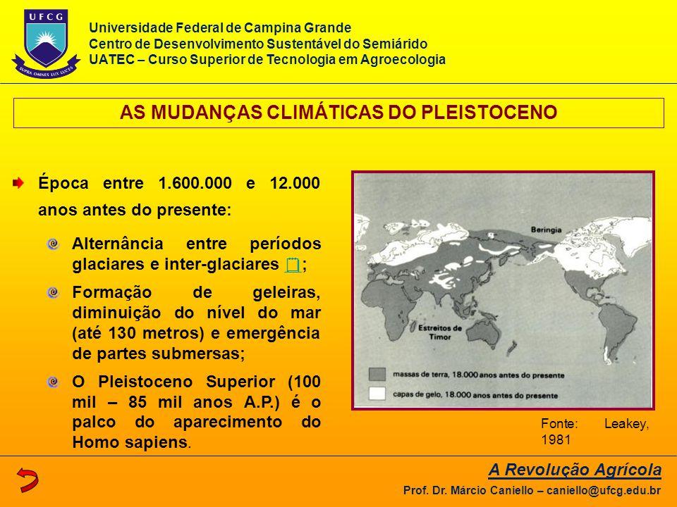 AS MUDANÇAS CLIMÁTICAS DO PLEISTOCENO