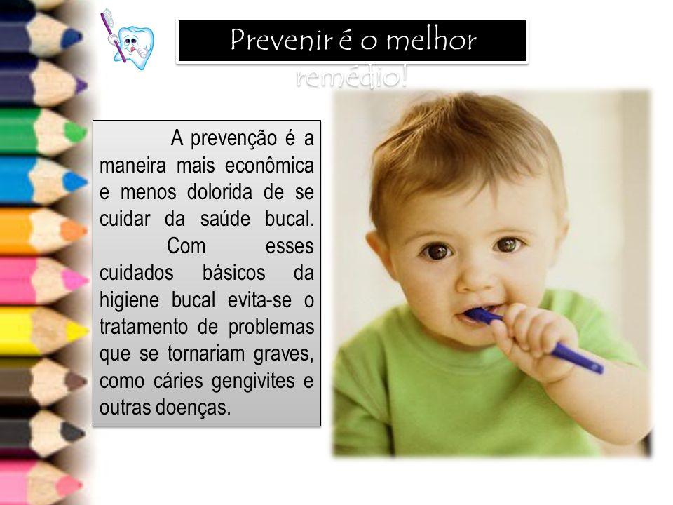 Prevenir é o melhor remédio!