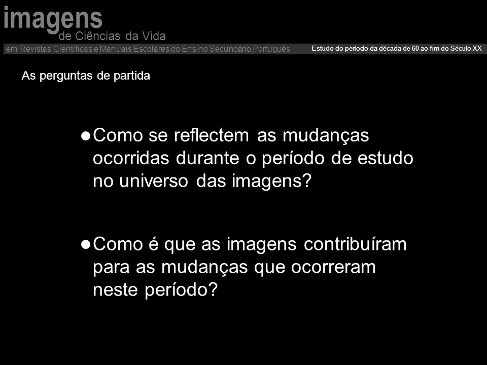 de Ciências da Vida em Revistas Científicas e Manuais Escolares do Ensino Secundário Português. imagens.