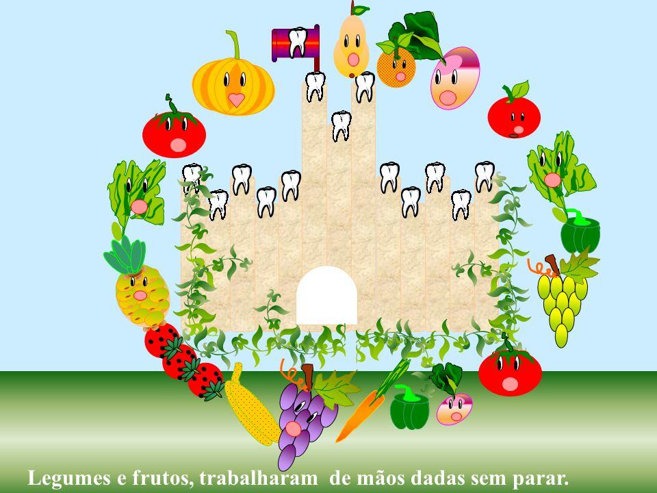 Legumes e frutos, trabalharam de mãos dadas sem parar.