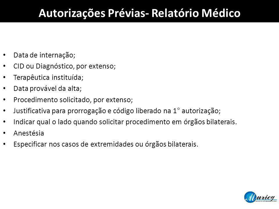 Autorizações Prévias- Relatório Médico