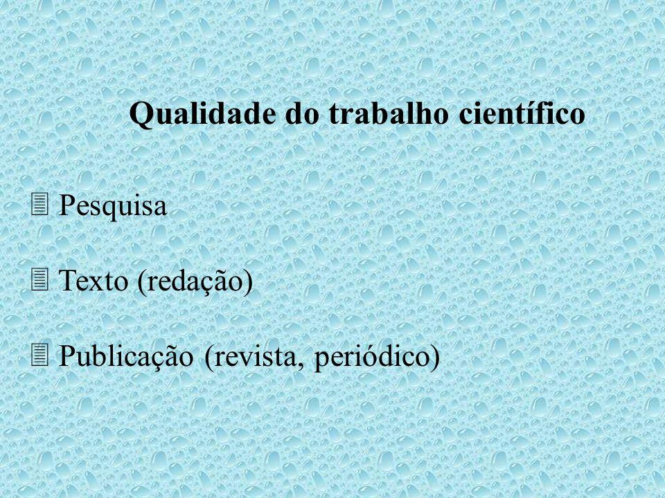 Qualidade do trabalho científico
