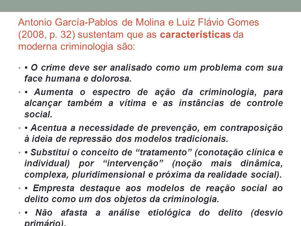 Antonio García-Pablos de Molina e Luiz Flávio Gomes (2008, p