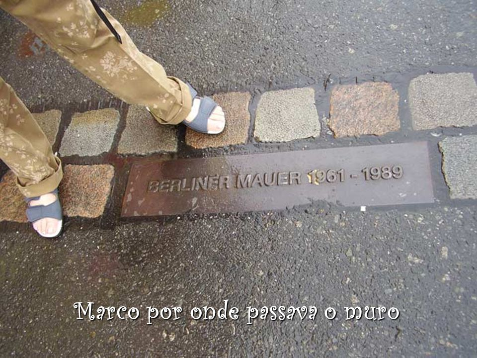 Marco por onde passava o muro