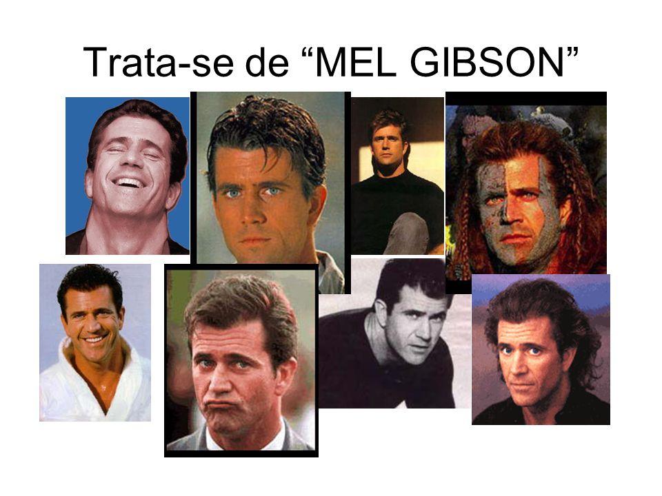 Trata-se de MEL GIBSON