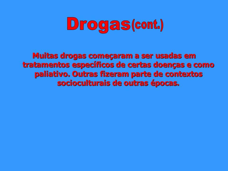 Drogas (cont.)