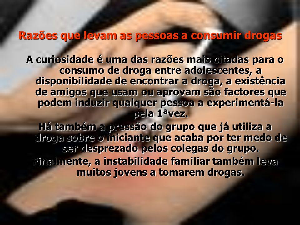 Razões que levam as pessoas a consumir drogas