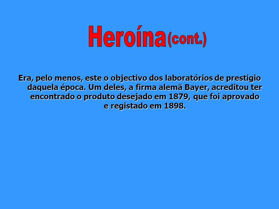 Heroína (cont.)