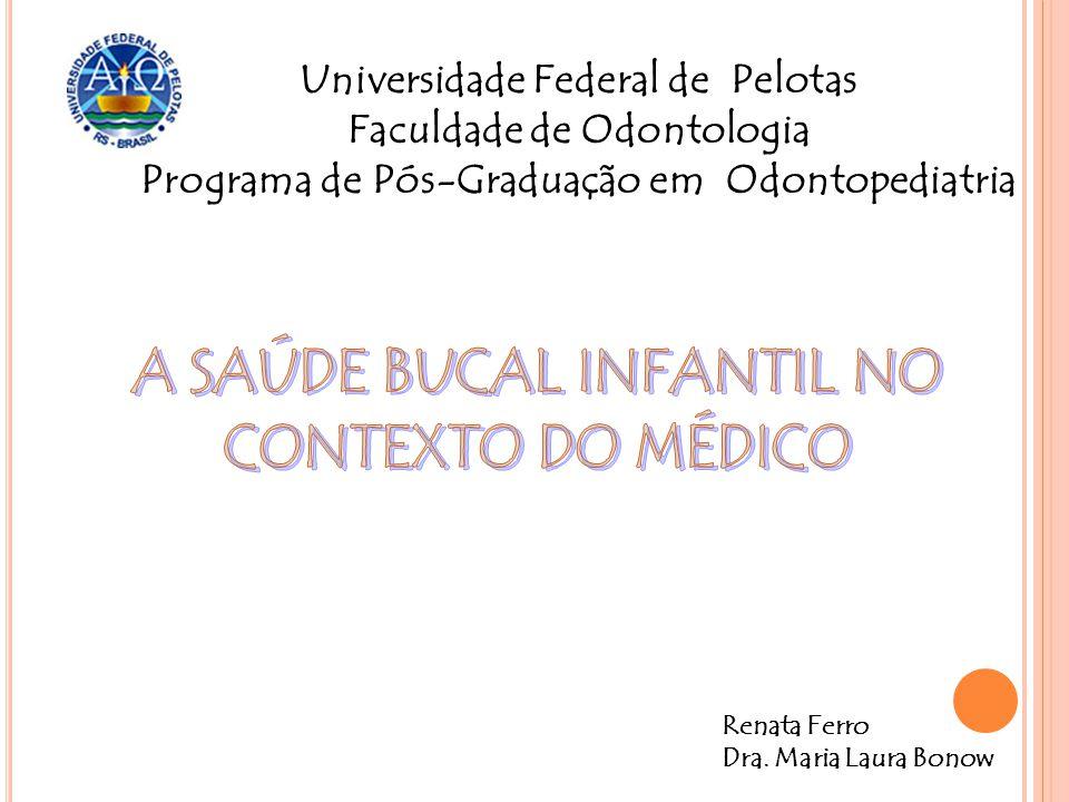 A SAÚDE BUCAL INFANTIL NO CONTEXTO DO MÉDICO