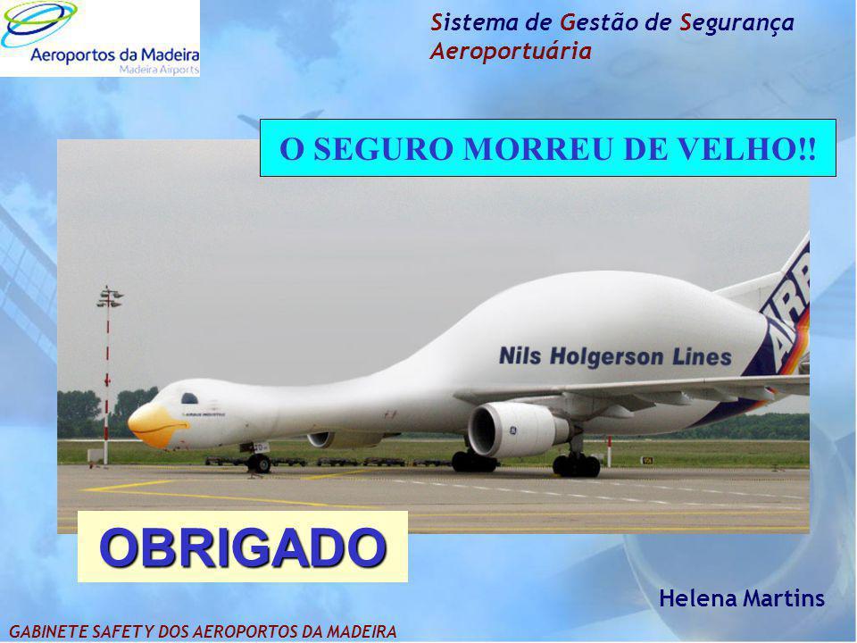 O SEGURO MORREU DE VELHO!!