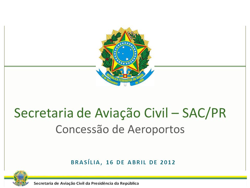 Secretaria de Aviação Civil – SAC/PR