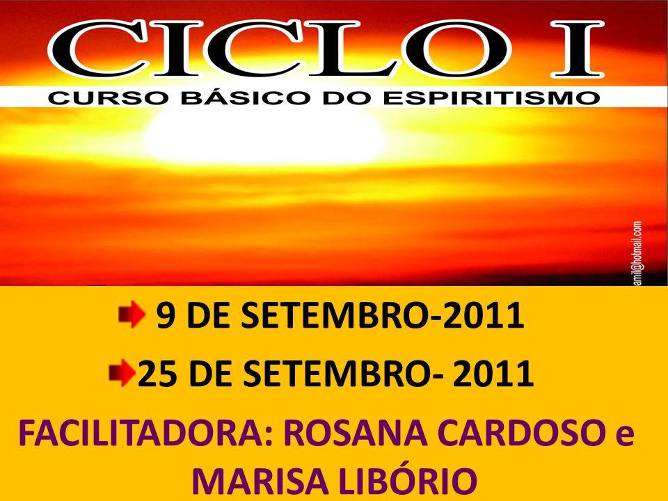 FACILITADORA: ROSANA CARDOSO e MARISA LIBÓRIO