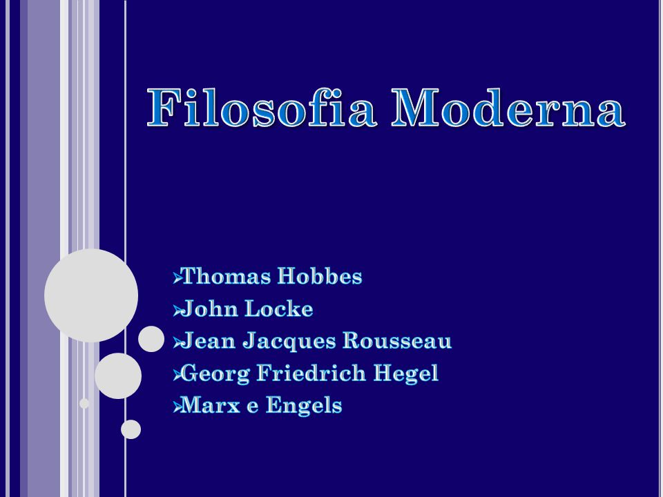 Filosofia Moderna Thomas Hobbes John Locke Jean Jacques Rousseau