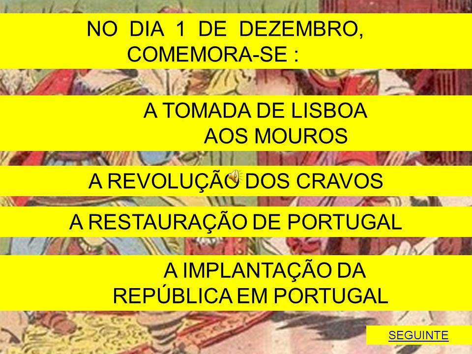 A RESTAURAÇÃO DE PORTUGAL