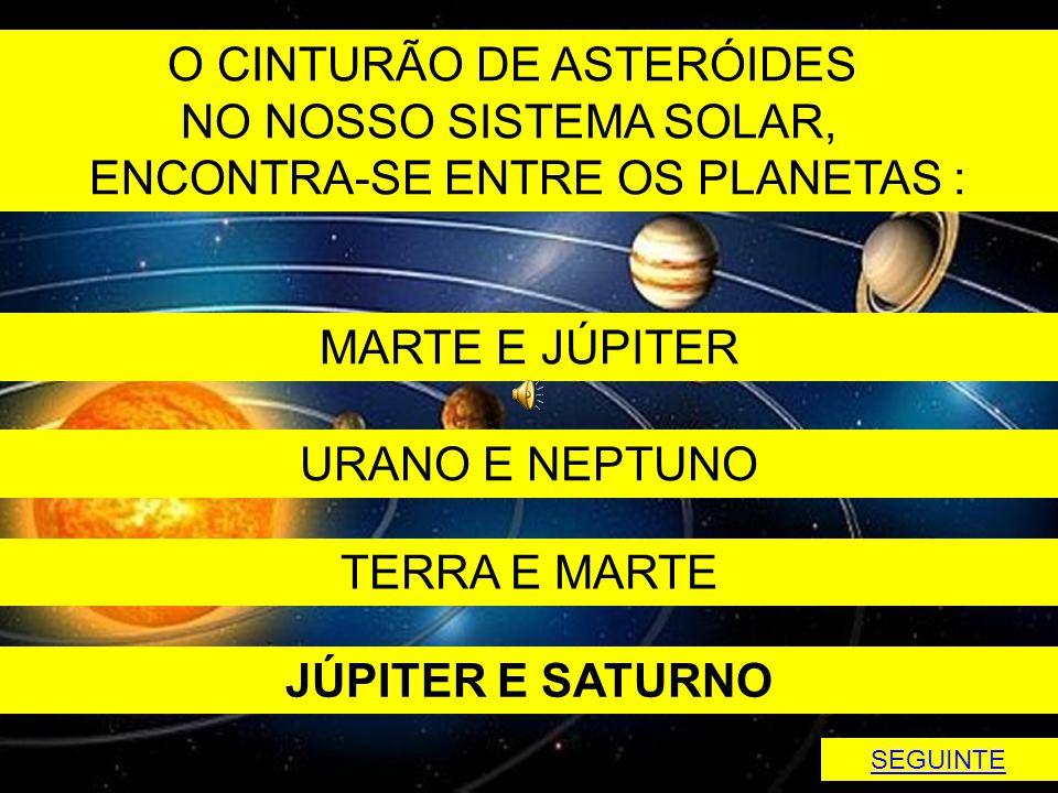 O CINTURÃO DE ASTERÓIDES NO NOSSO SISTEMA SOLAR,
