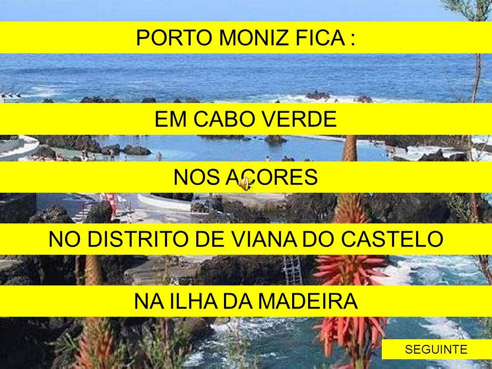 NO DISTRITO DE VIANA DO CASTELO