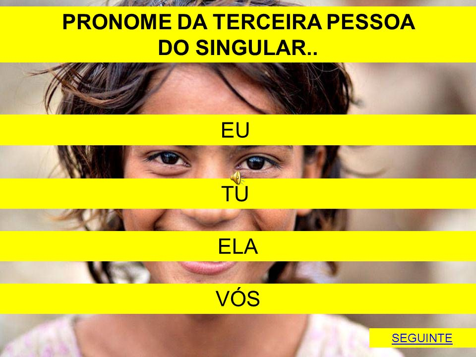 PRONOME DA TERCEIRA PESSOA