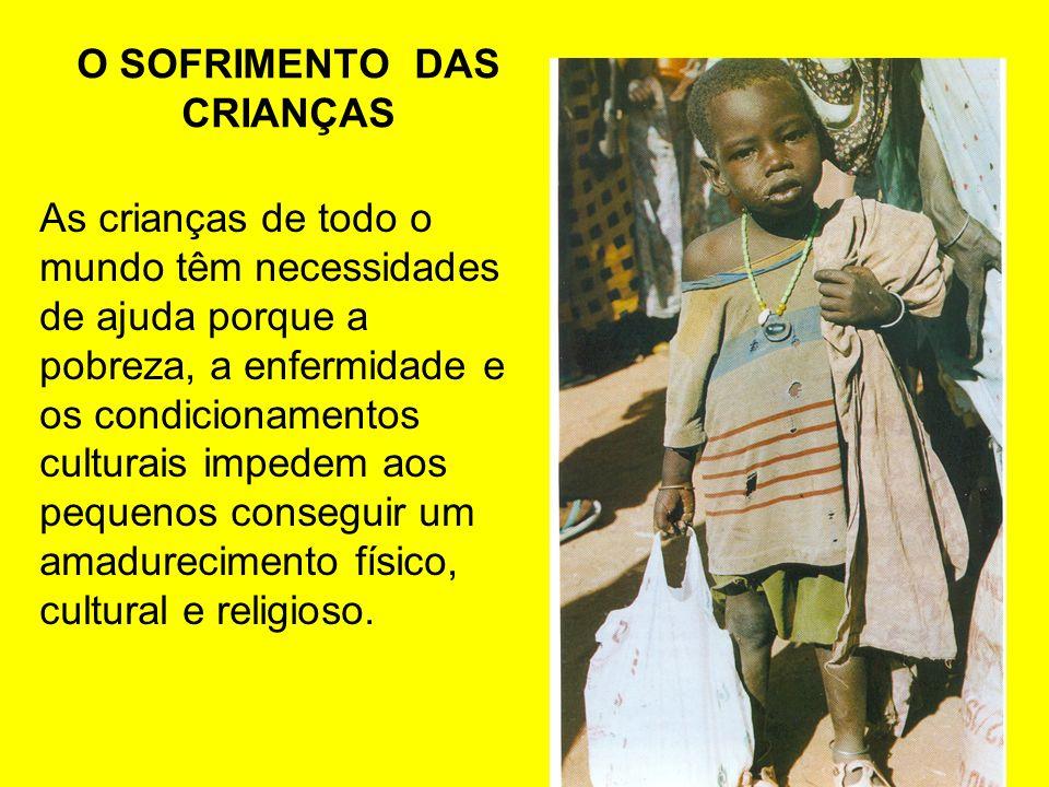 O SOFRIMENTO DAS CRIANÇAS