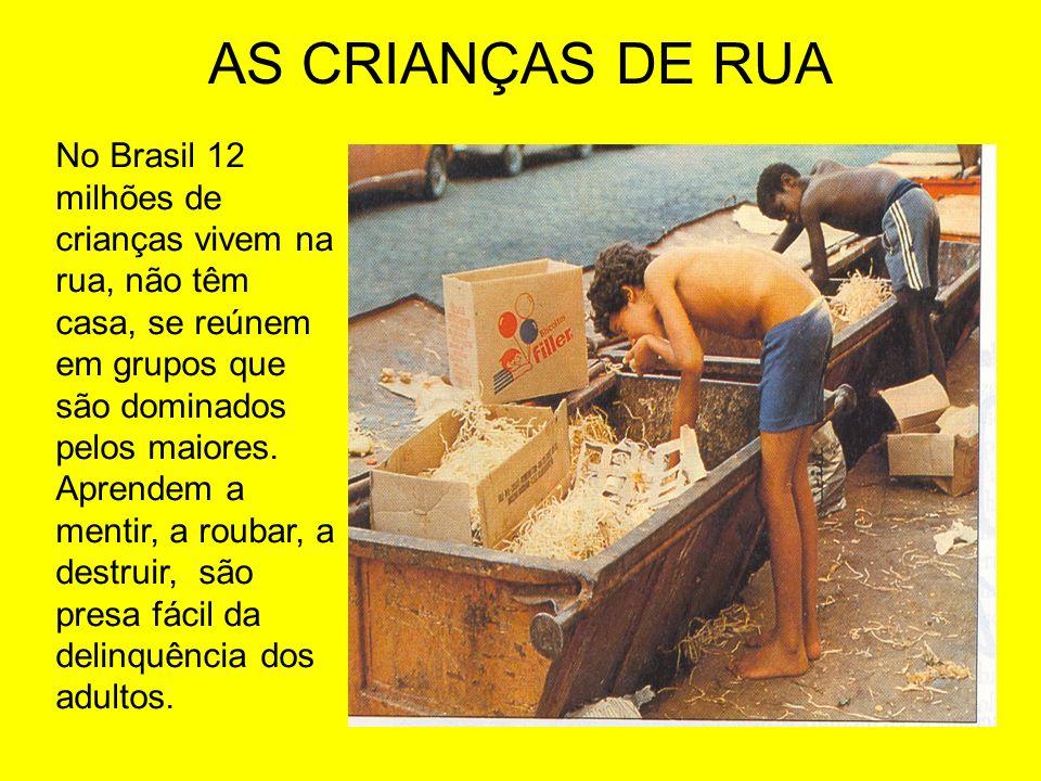 AS CRIANÇAS DE RUA