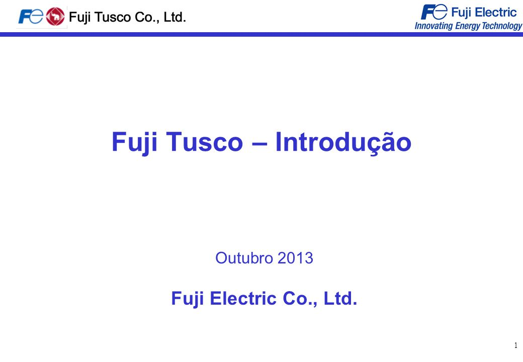 Fuji Tusco – Introdução
