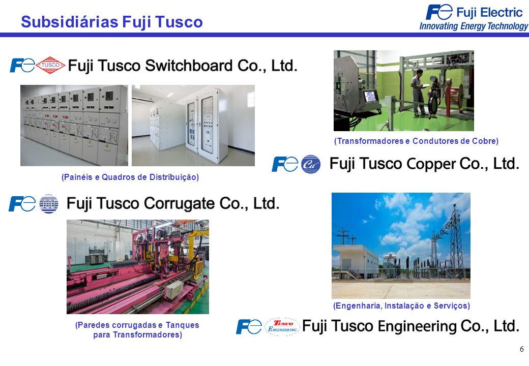 Subsidiárias Fuji Tusco