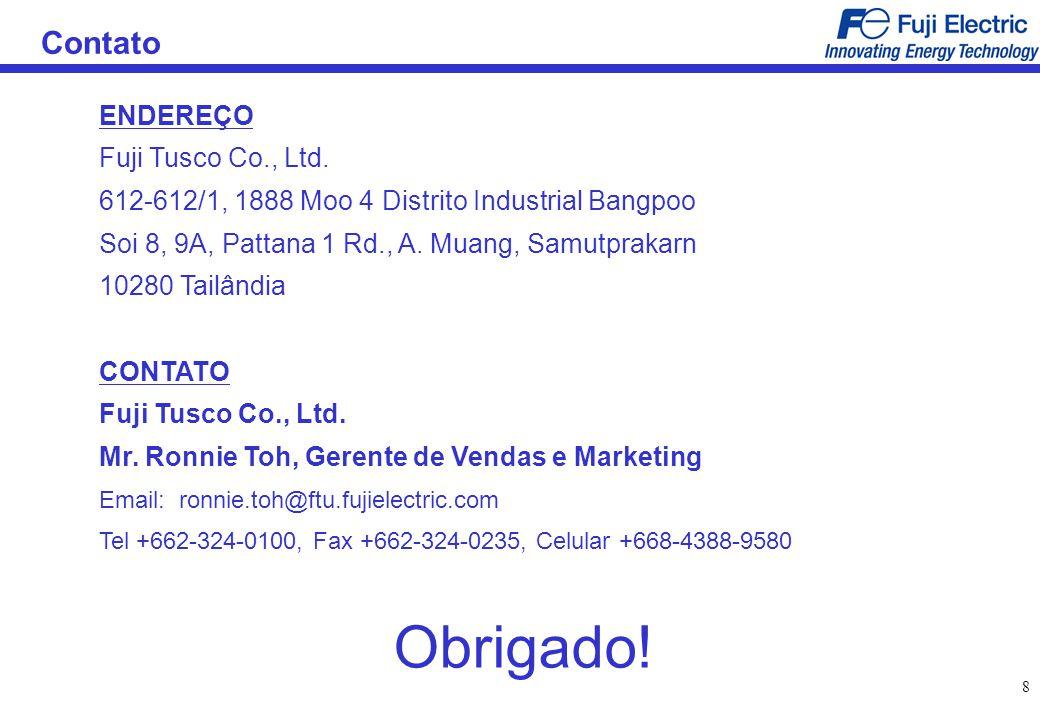 Obrigado! Contato ENDEREÇO Fuji Tusco Co., Ltd.