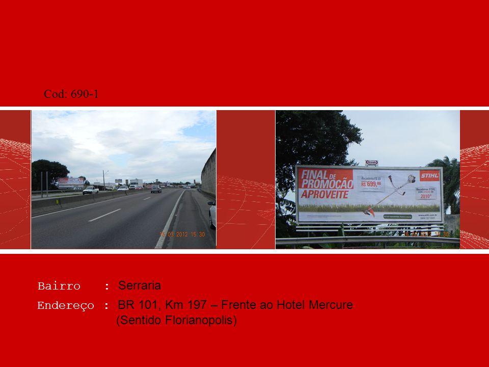 Cod: 690-1 Bairro : Serraria.