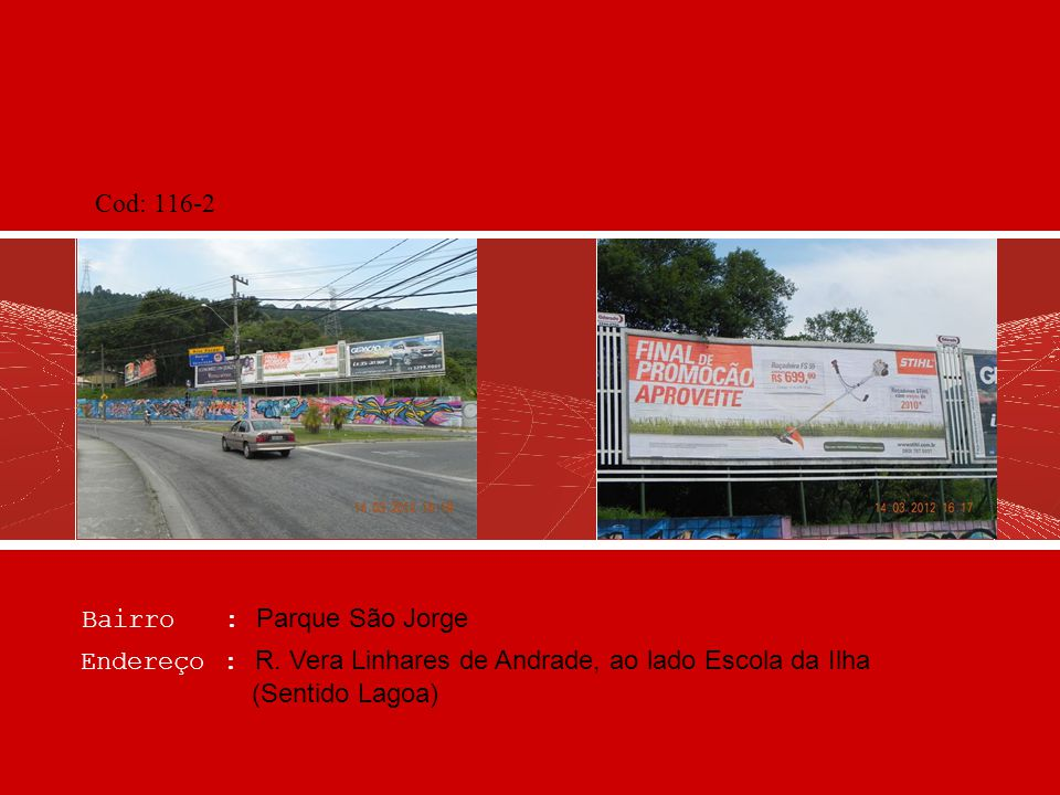 Cod: 116-2 Bairro : Parque São Jorge. Endereço : R.