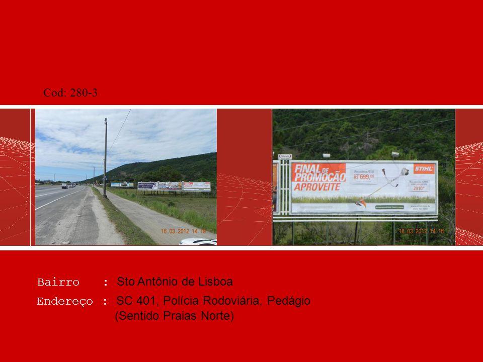 Cod: 280-3 Bairro : Sto Antônio de Lisboa.