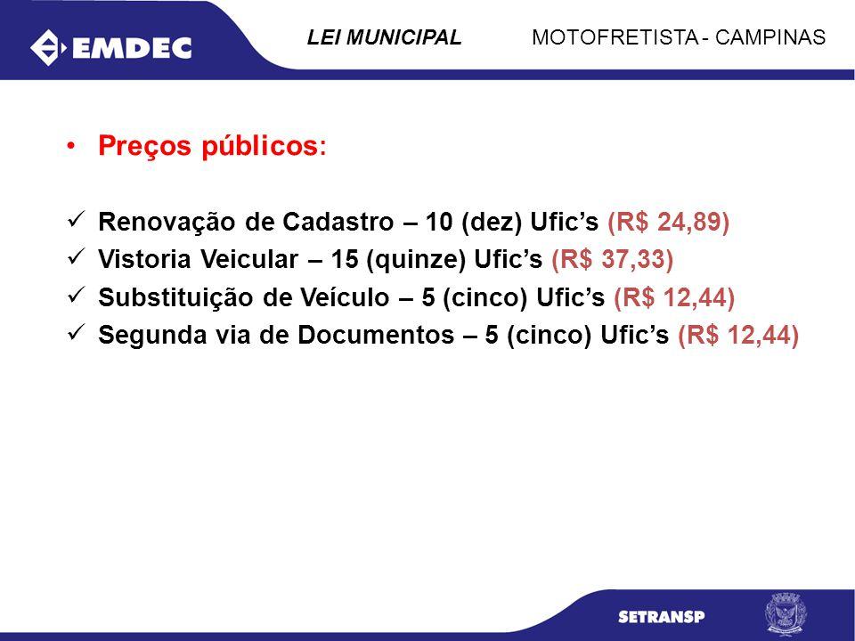 Preços públicos: Renovação de Cadastro – 10 (dez) Ufic's (R$ 24,89)