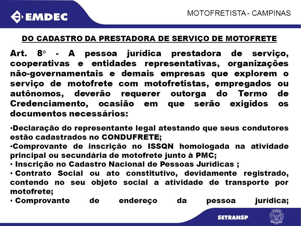 DO CADASTRO DA PRESTADORA DE SERVIÇO DE MOTOFRETE