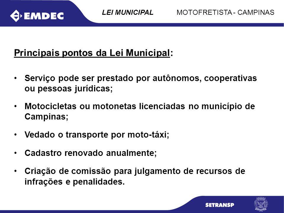 Principais pontos da Lei Municipal: