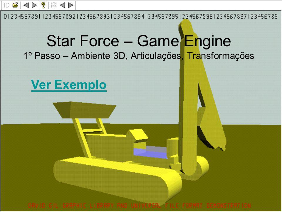 Star Force – Game Engine 1º Passo – Ambiente 3D, Articulações, Transformações