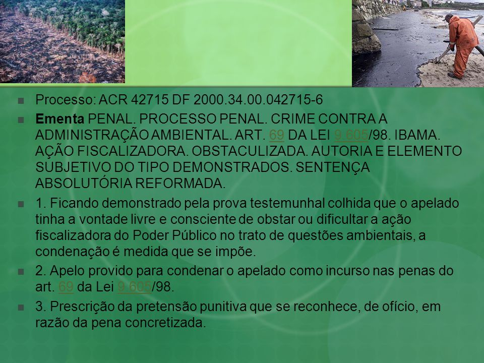 Processo: ACR 42715 DF 2000.34.00.042715-6