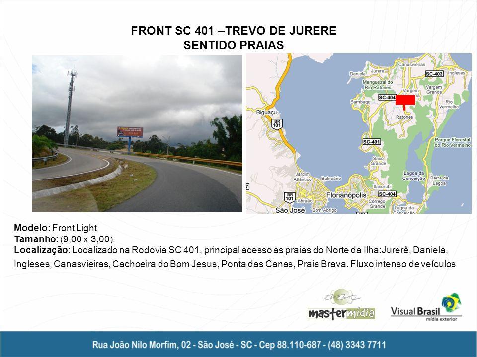 FRONT SC 401 –TREVO DE JURERE SENTIDO PRAIAS