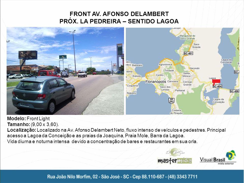 FRONT AV. AFONSO DELAMBERT PRÓX. LA PEDREIRA – SENTIDO LAGOA