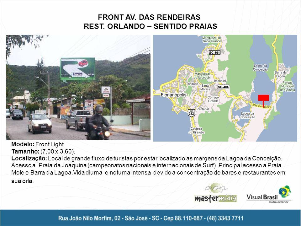 FRONT AV. DAS RENDEIRAS REST. ORLANDO – SENTIDO PRAIAS