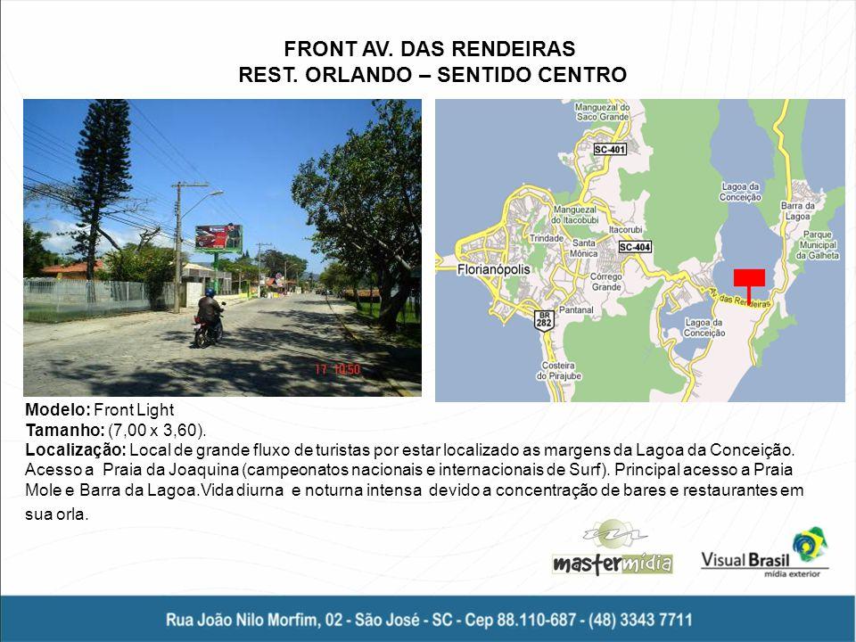 FRONT AV. DAS RENDEIRAS REST. ORLANDO – SENTIDO CENTRO
