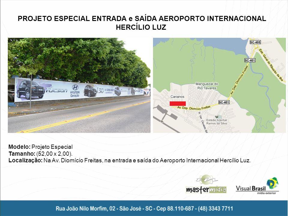 PROJETO ESPECIAL ENTRADA e SAÍDA AEROPORTO INTERNACIONAL