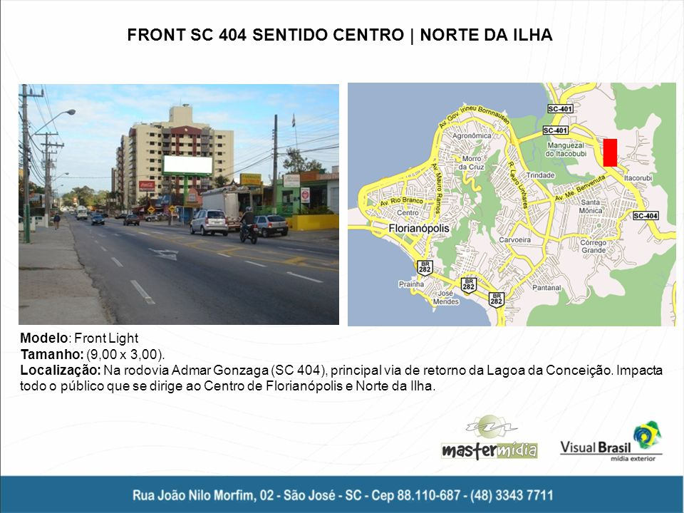 FRONT SC 404 SENTIDO CENTRO | NORTE DA ILHA