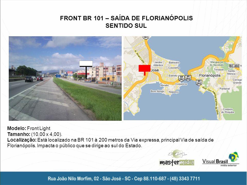 FRONT BR 101 – SAÍDA DE FLORIANÓPOLIS