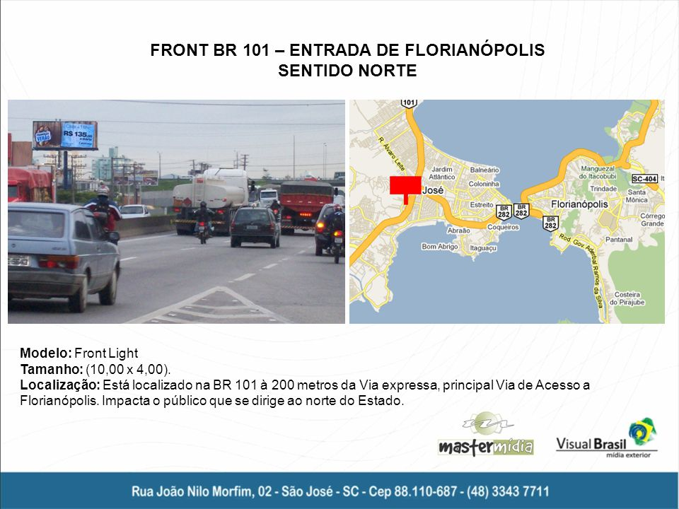 FRONT BR 101 – ENTRADA DE FLORIANÓPOLIS
