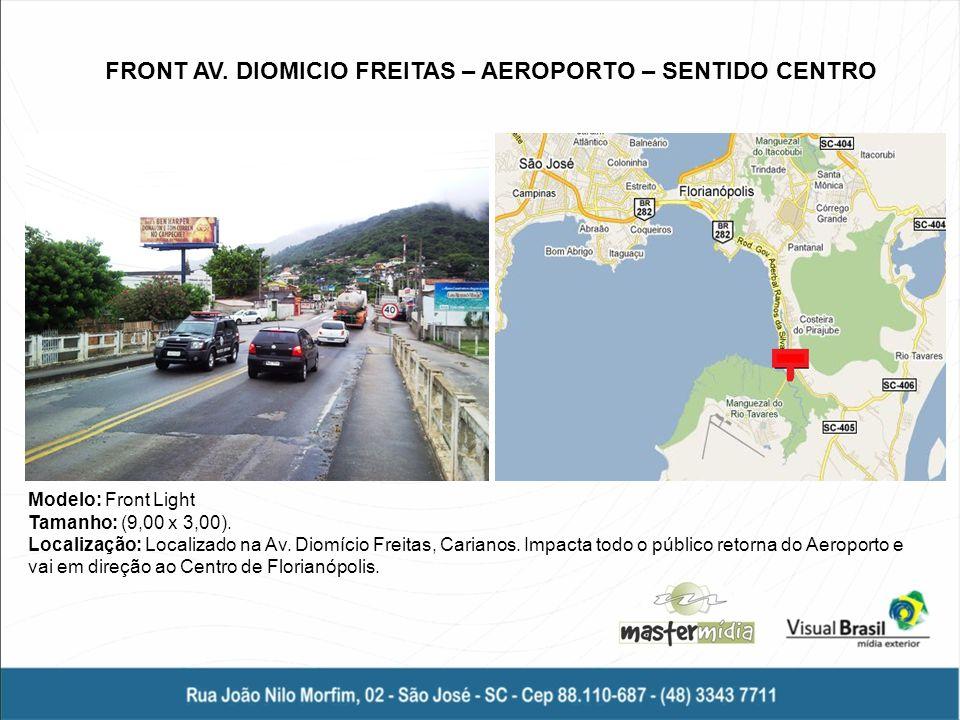 FRONT AV. DIOMICIO FREITAS – AEROPORTO – SENTIDO CENTRO