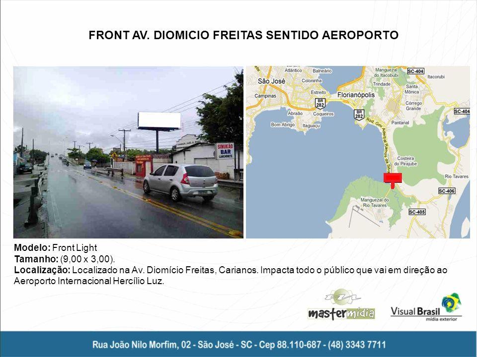 FRONT AV. DIOMICIO FREITAS SENTIDO AEROPORTO